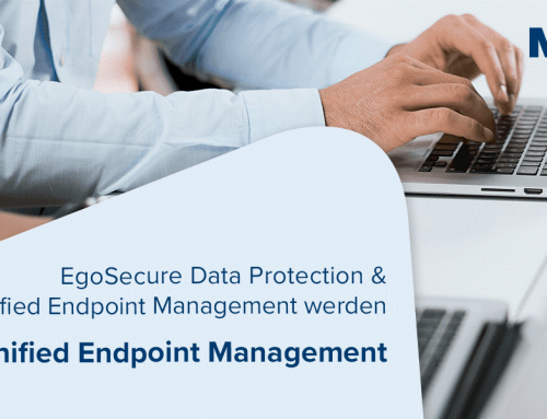 Unified Endpoint Management und EgoSecure Data Protection werden Secure Unified Endpoint Management (SUEM) 20.0.1